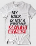 Tshirt-Factory: SAY IT TO MY FACE