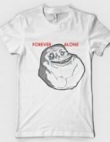 Tshirt-Factory: FOREVER ALONE