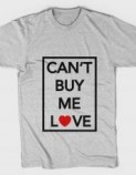 Haine barbati: CANT BUY ME LOVE